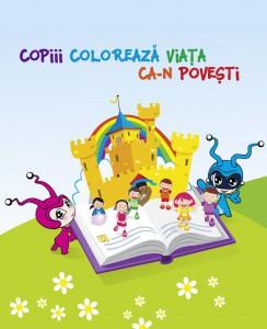 Copiii coloreaza viata ca-n povesti